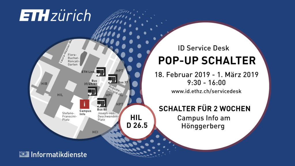 Pop-Up Schalter Hönggerberg 18.2.-1.3.2019